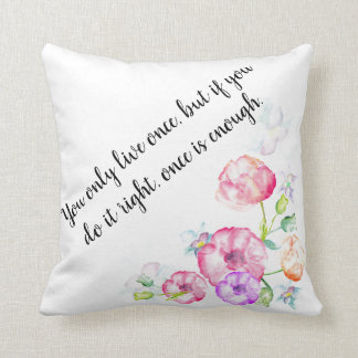 Inspirational quote, cotton floral pillow