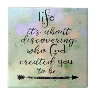 Inspirational Quote: Discovering who God created Tile