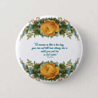 Inspirational Quote for Women by Nancy Reagan 6 Cm Round Badge