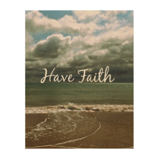 Inspirational Quote: Have Faith Wood Wall Art