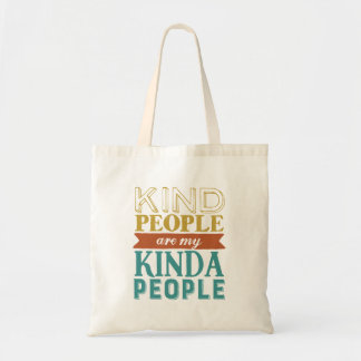 Inspirational Quote Kindness and Being Kind Tote Bag