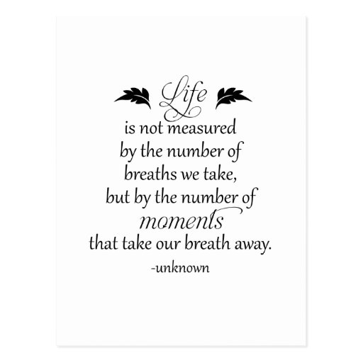 Inspirational Quote: Life is not measured... Post Cards