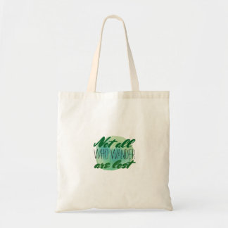 Inspirational Quote | Not All Who Wander Are Lost Tote Bag