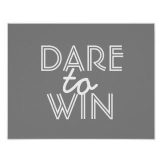 inspirational quote poster dare to win