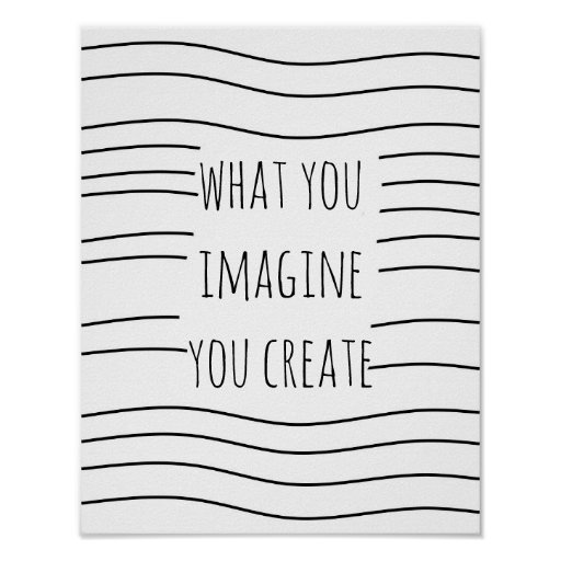 inspirational quote poster imagine black and white