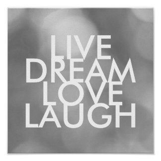 inspirational quote poster live dream love laugh