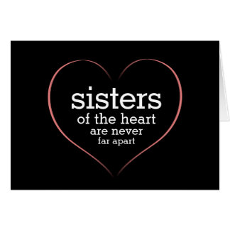 Inspirational Quote Sisters of the Heart Card
