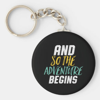 Inspirational Quote So The Adventure Begins Key Ring