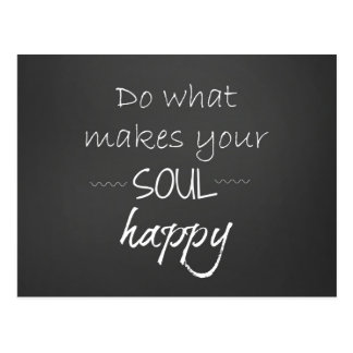 Inspirational Quote: Soul Happy Postcard