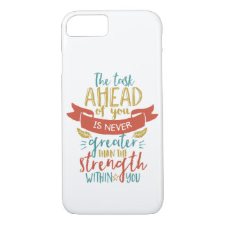 Inspirational Quote Strength Believe In Yourself iPhone 8/7 Case