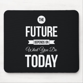 Inspirational Quote The Future Black Mouse Pad