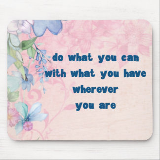 Inspirational Quote with Wildflowers Typography Mouse Pad