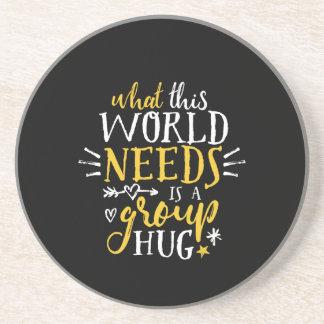 Inspirational Quote World Peace Group Hug No War Coaster