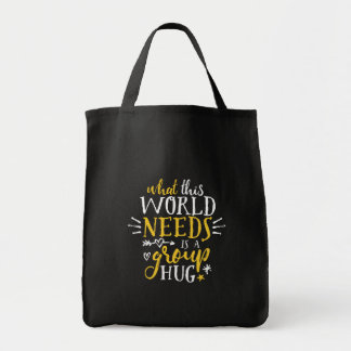 Inspirational Quote World Peace Group Hug No War Tote Bag
