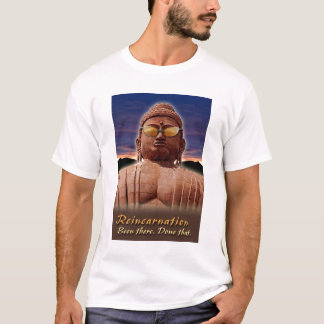 Inspirational Reincarnation T-Shirt