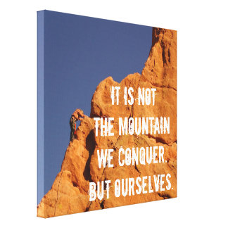Inspirational Rock Climbing Photography Canvas Print
