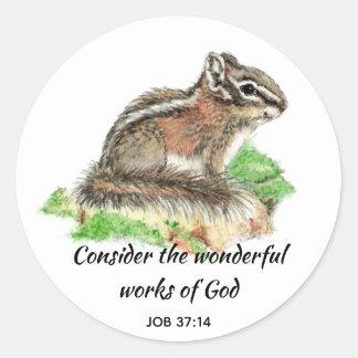 Inspirational Scripture Quote Chipmunk Art Classic Round Sticker