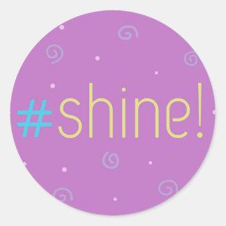 Inspirational stickers - pink #shine!