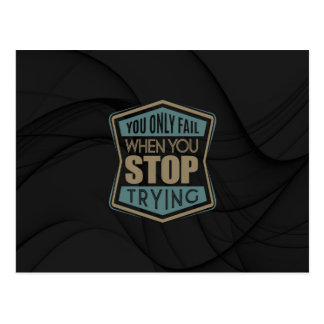 Inspirational - Stop Trying Postcard