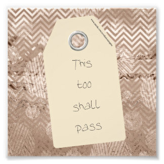 Inspirational This Too Shall Pass Quote Photo Art