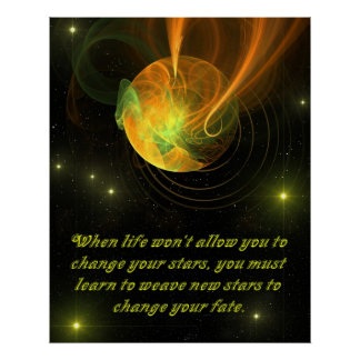 Inspirational - Weaving New Stars Poster