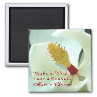 "Inspirational ""Wish, Chance, & Change"" Floral Square Magnet"