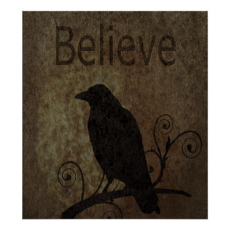 Inspirational Words Believe with Vintage Crow Print
