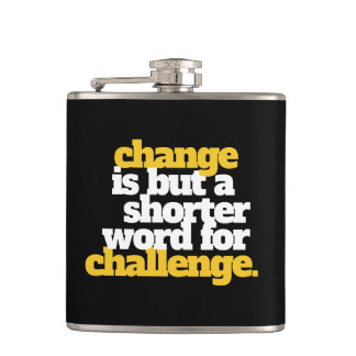 Inspirational Words Change and Challenge Hip Flask
