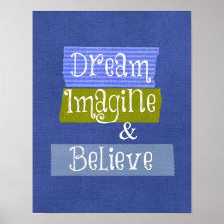 Inspirational Words Dream Imagine Believe Poster