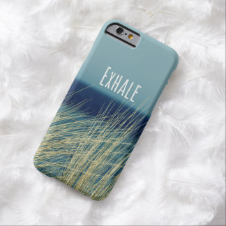 Inspirational Words: Exhale Barely There iPhone 6 Case