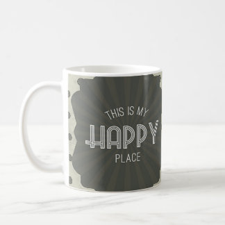 Inspirational Words Happy Place Coffee Mug