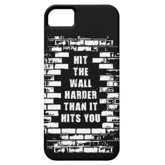 Inspirational Words - Hit The Wall Harder iPhone 5 Case