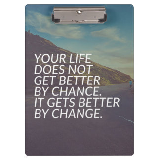 Inspirational Words - Life Gets Better By Change Clipboard