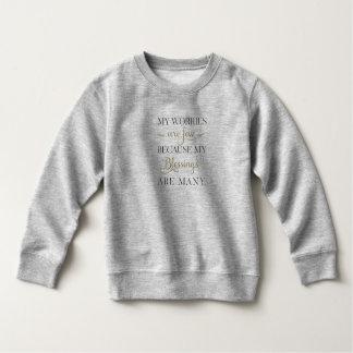 Inspirational Worries and Blessings | Sweatshirt