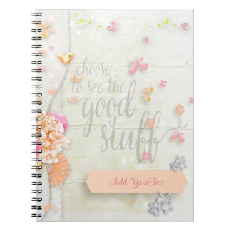 Inspire - Choose to see the Good Stuff Spiral Notebook