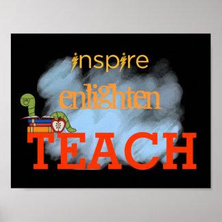 Inspire, Enlighten, Teach Poster