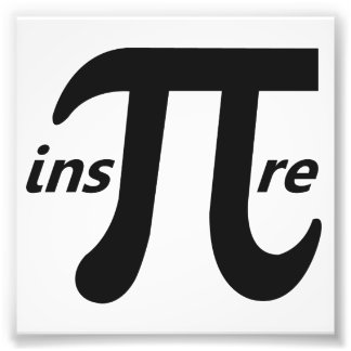 Inspire Inspirational Pi Symbol Photo Print