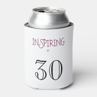 Inspiring at 30 Thirtieth Birthday Can Cooler