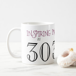 Inspiring at 30 Thirtieth Birthday Gift Coffee Mug