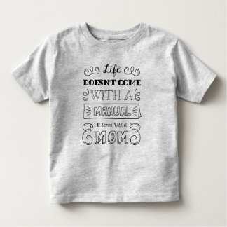 Inspiring Life and Mom's Quote   Shirt