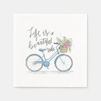 Inspiring Life is a Beautiful Ride | Napkin Disposable Serviette
