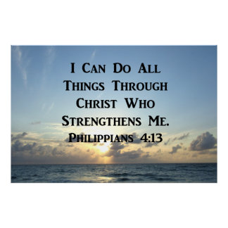 INSPIRING PHILIPPIANS 4:13 BIBLE VERSE POSTER