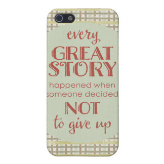 Inspiring Quote Don' Give Up iPhone 5 Cover