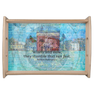 inspiring Shakespeare Quote from Romeo and Juliet Serving Tray