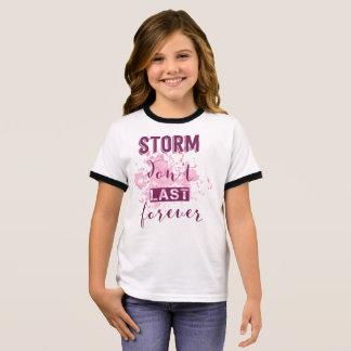 Inspiring Storm Don't Last Forever | Ringer Shirt