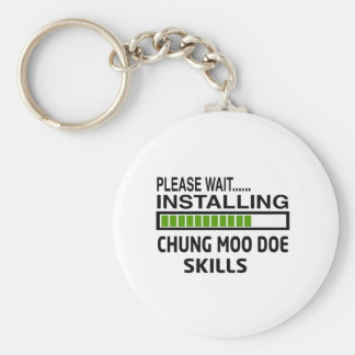 Installing Chung Moo Doe Skills Key Chain