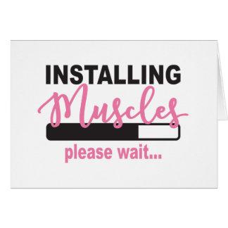 Installing Muscles Please Wait Card