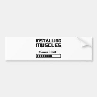 Installing Muscles Please Wait Loading Bar Bumper Sticker
