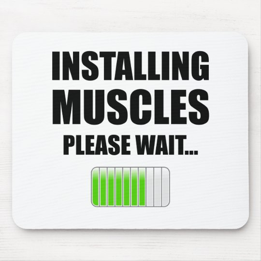 Installing Muscles Please Wait Mouse Pad