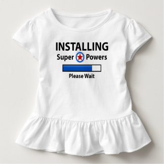 INSTALLING Super Powers Toddler T-Shirt